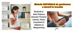 Metode naturale de gestionare a durerii în travaliu
